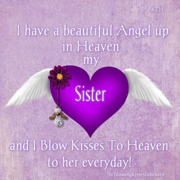 happy birthday to my angel in heaven ; happy-birthday-in-heaven-sister