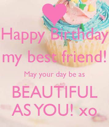 happy birthday to my best friend quotes ; 8e11f663c2e6a16c5bafa4a3430d1d2b