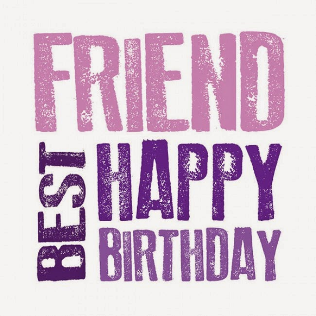 happy birthday to my best friend quotes ; birthday-wishes-best-friend-3