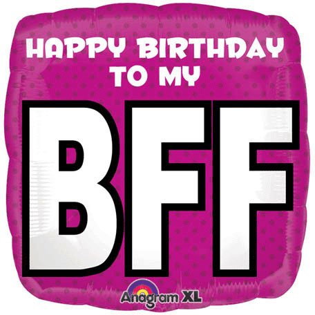 happy birthday to my bff ; 51A-h9ZEBsL