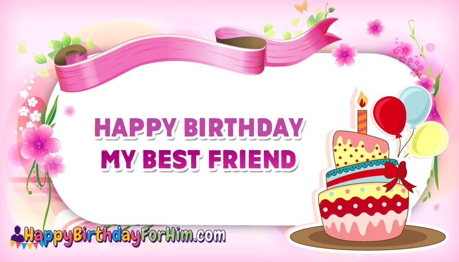 happy birthday to my bff ; happy-birthday-my-best-friend-52650-15453