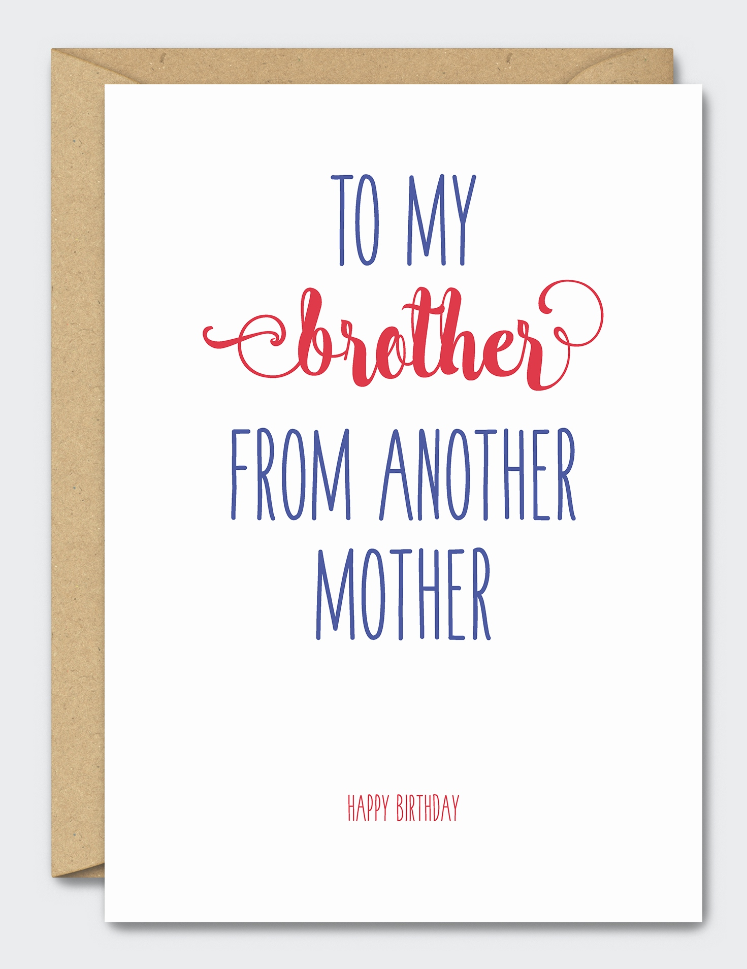 happy birthday to my brother from another mother ; happy-birthday-card-for-mother-fresh-to-my-brother-from-another-mother-happy-birthday-of-happy-birthday-card-for-mother