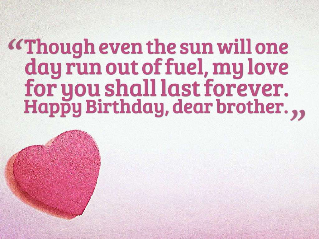 happy birthday to my brother quotes ; Birthday-Quotes-for-brother