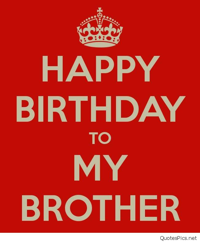 happy birthday to my brother quotes ; happy-birthday-quotes-for-my-brother