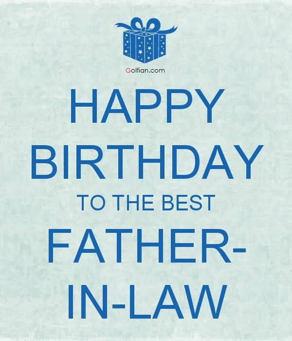 happy birthday to my father in law ; Happy-Birthday-To-The-Best-Father-In-Law