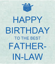 happy birthday to my father in law ; Hppy-birthday-father-in-law