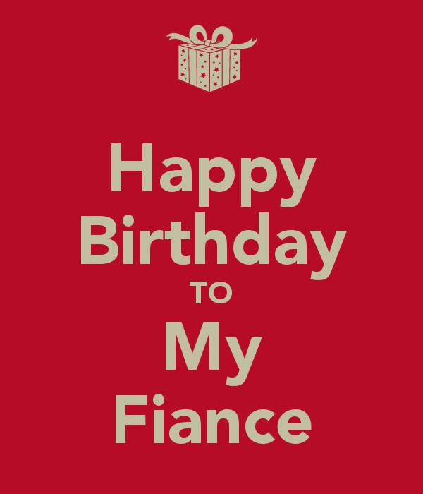happy birthday to my fiance ; happy-birthday-to-my-fiance-6