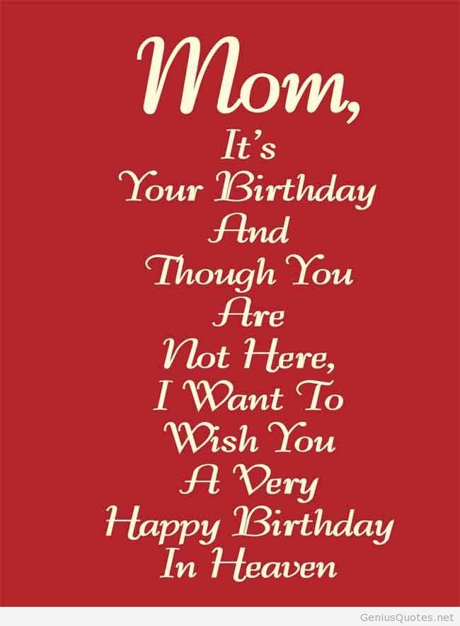 happy birthday to my mom in heaven quotes ; 0c3d89b88890c60d86faa4a881689f0a