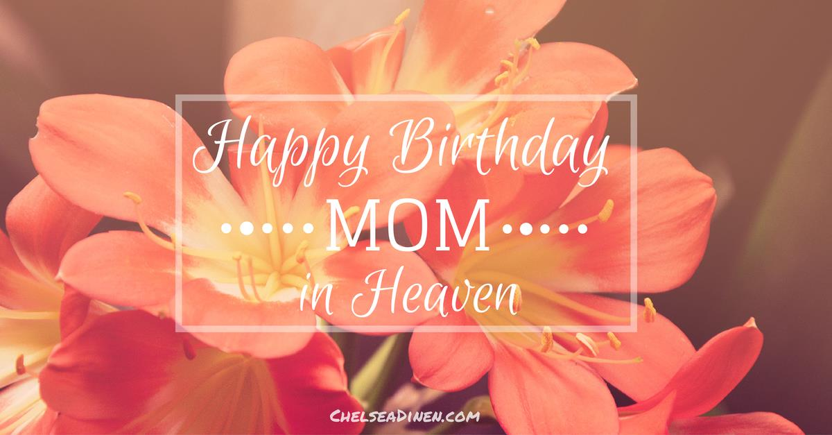 happy birthday to my mom in heaven quotes ; Happy-Birthday-Mom-in-Heaven