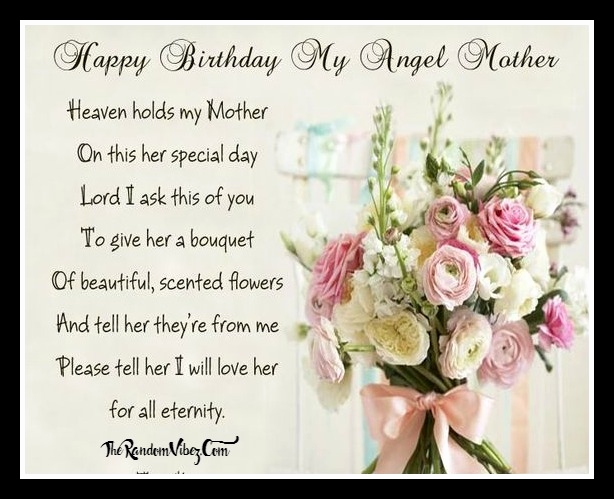 happy birthday to my mom in heaven quotes ; happy-birthday-to-my-mom-in-heaven-quotes-beautiful-happy-birthday-mom-quotes-of-happy-birthday-to-my-mom-in-heaven-quotes