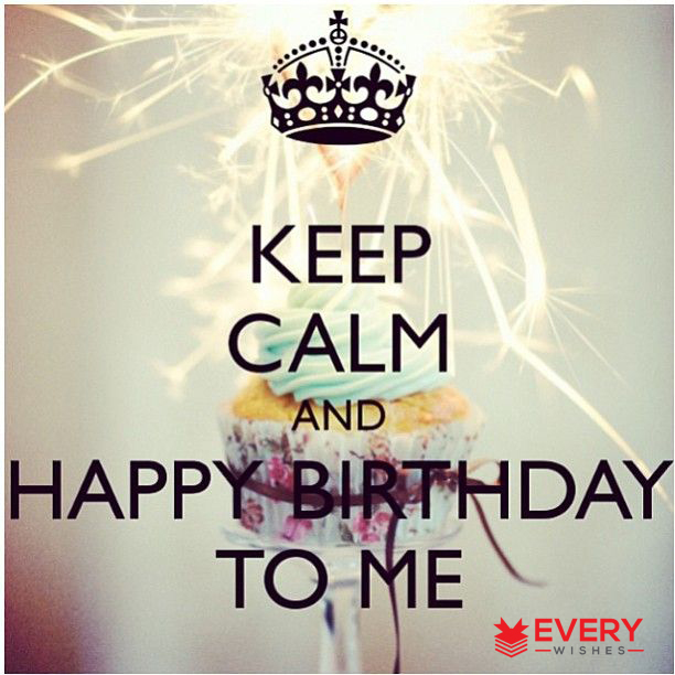 happy birthday to myself status ; 5-10