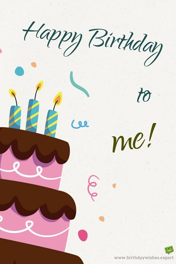 happy birthday to myself status ; Birthday-wish-for-myself-on-image-with-cake-and-confetti-1