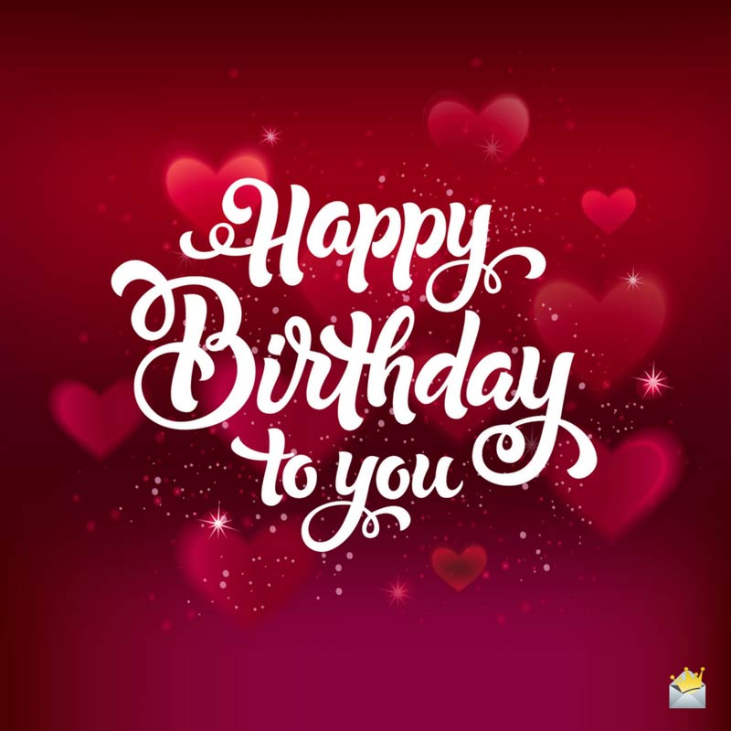 happy birthday to you pic ; Birthday-wishes-for-my-love