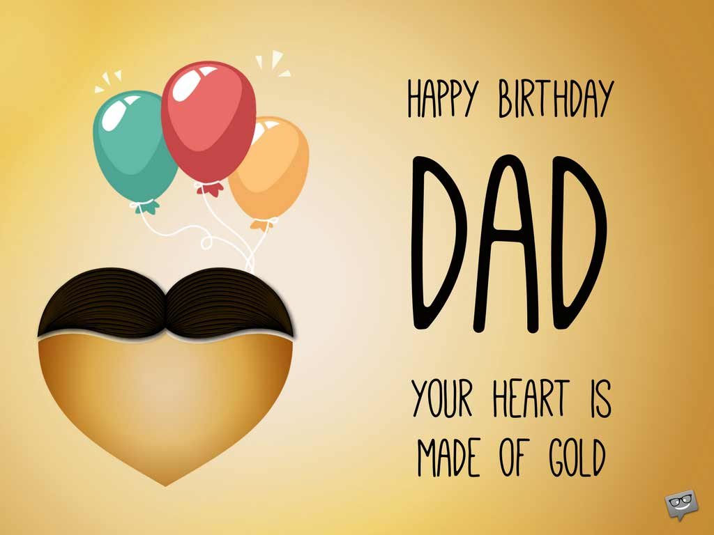 happy birthday to your dad ; Birthday-greeting-for-father