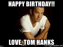 happy birthday tom meme ; 60082623