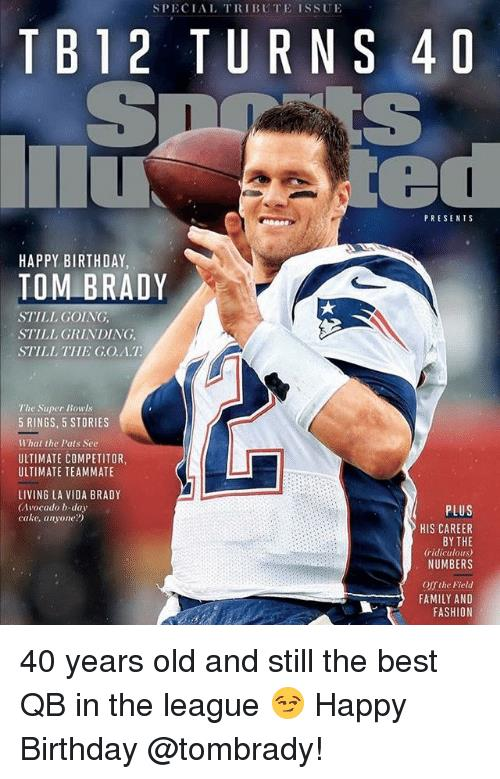 happy birthday tom meme ; special-tribute-issue-tb12-turns-4d-presents-happy-birthday-tom-26729933
