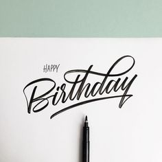 happy birthday typography ; b9e169b500472d8bba1529cd6942f3c8--birthday-typography-brush-pen
