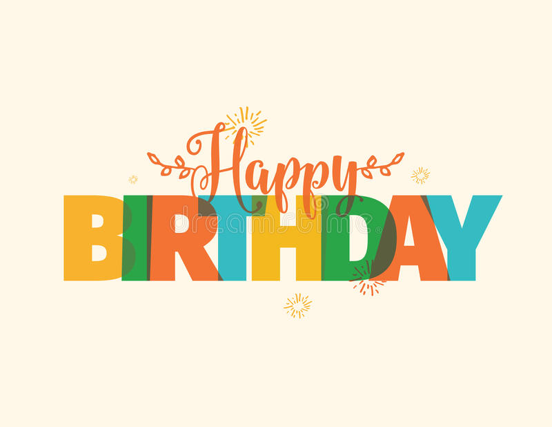 happy birthday typography ; happy-birthday-typography-vector-design-typographic-greeting-cards-print-cloths-colorful-lettering-composition-72899035