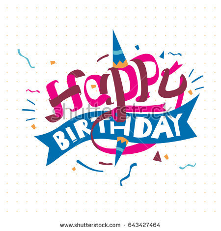 happy birthday typography ; stock-vector-happy-birthday-typography-vector-design-for-greeting-cards-and-poster-with-balloon-cake-confetti-643427464
