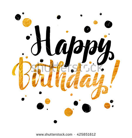 happy birthday wall posters ; stock-vector-happy-birthday-gold-foil-calligraphic-message-grunge-poster-template-modern-calligraphy-lettering-425851612