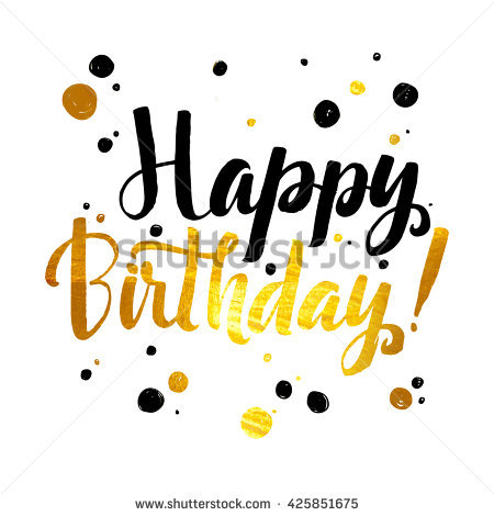 happy birthday wall posters ; stock-vector-happy-birthday-gold-foil-calligraphic-message-grunge-poster-template-modern-calligraphy-lettering-425851675