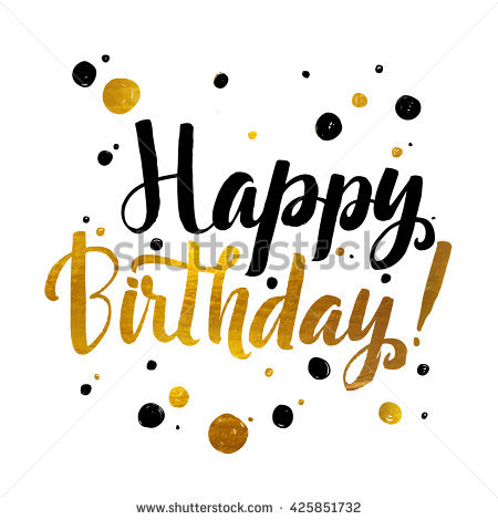 happy birthday wall posters ; stock-vector-happy-birthday-gold-foil-calligraphic-message-grunge-poster-template-modern-calligraphy-lettering-425851732