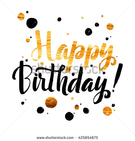 happy birthday wall posters ; stock-vector-happy-birthday-gold-foil-calligraphic-message-grunge-poster-template-modern-calligraphy-lettering-425854675