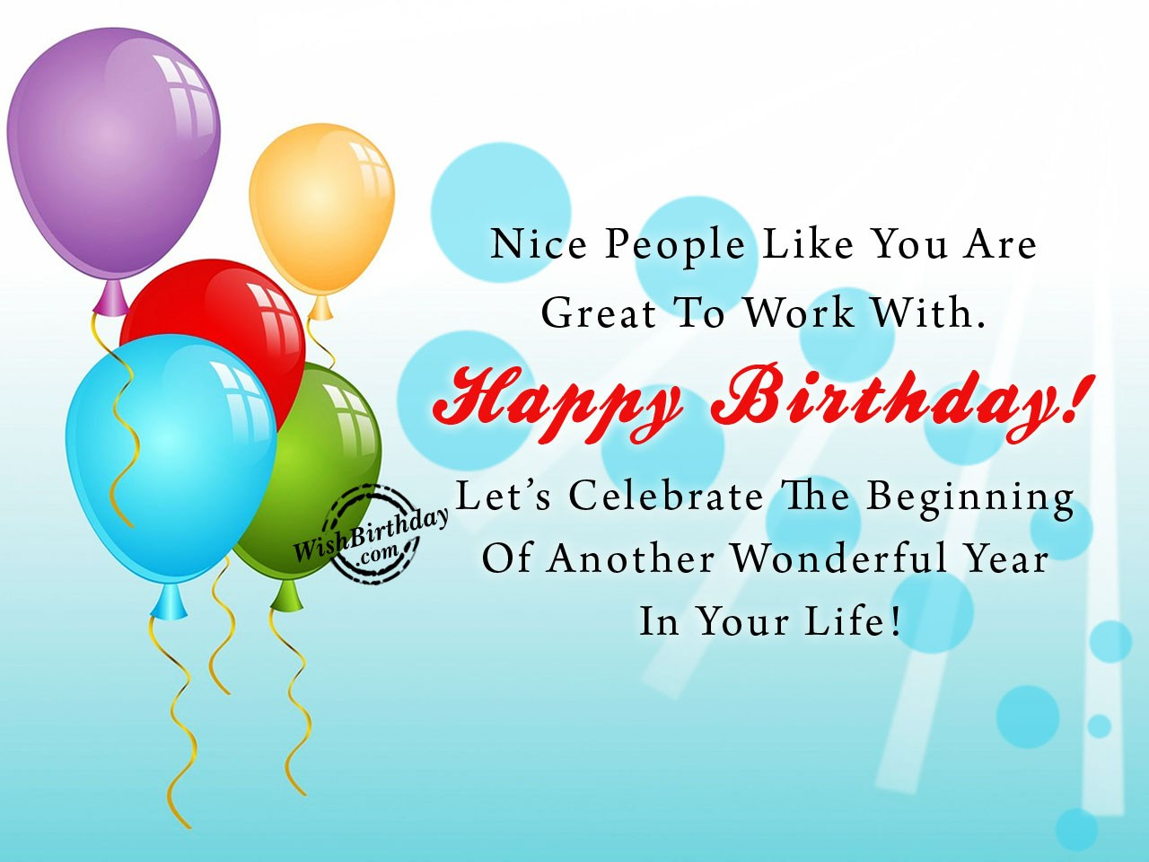 happy birthday wish to senior colleague ; Great-To-Work-With-You