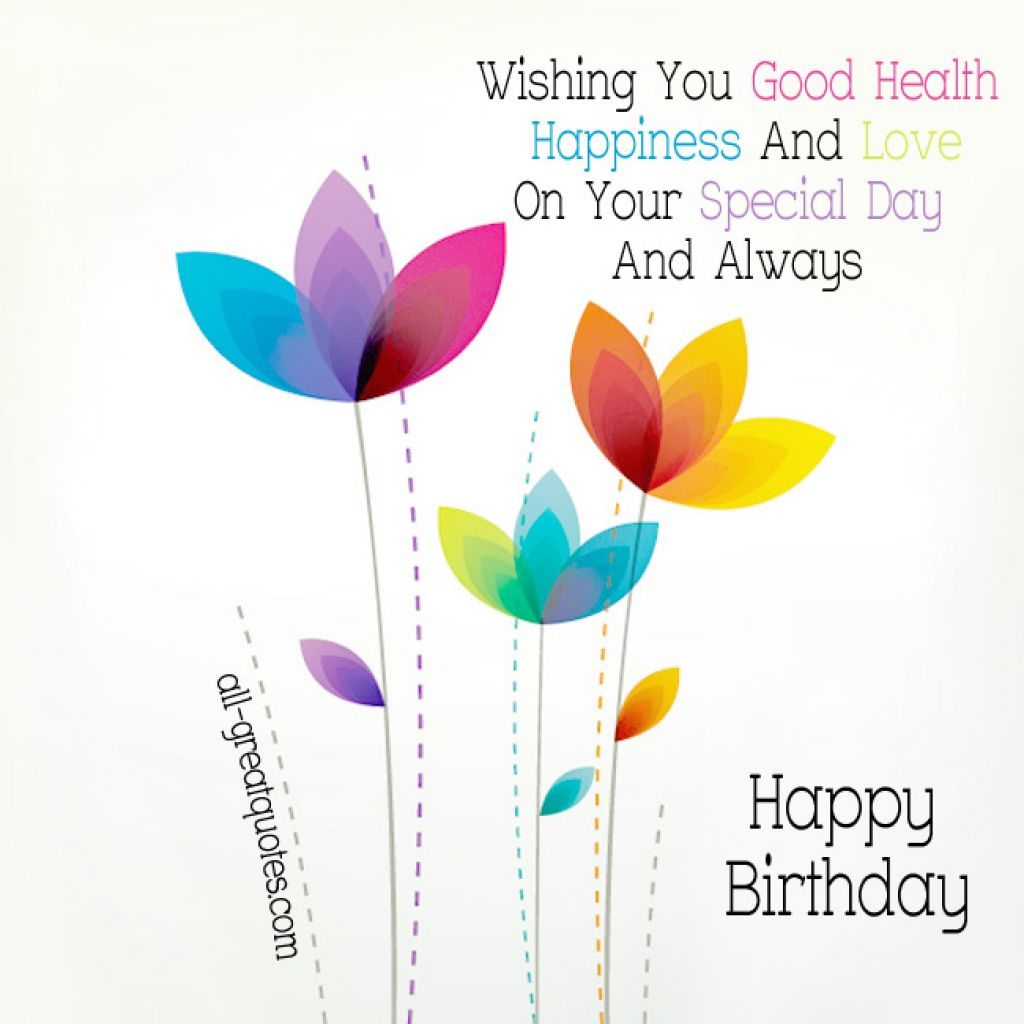 happy birthday wish you good health and long life ; wish-you-happy-birthday-quotes-54ac8ac7e5305