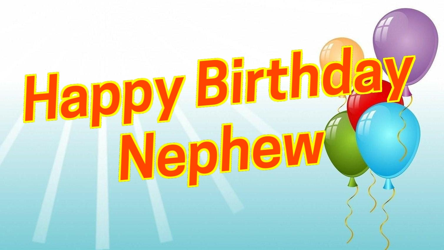happy birthday wishes for nephew in english ; maxresdefault