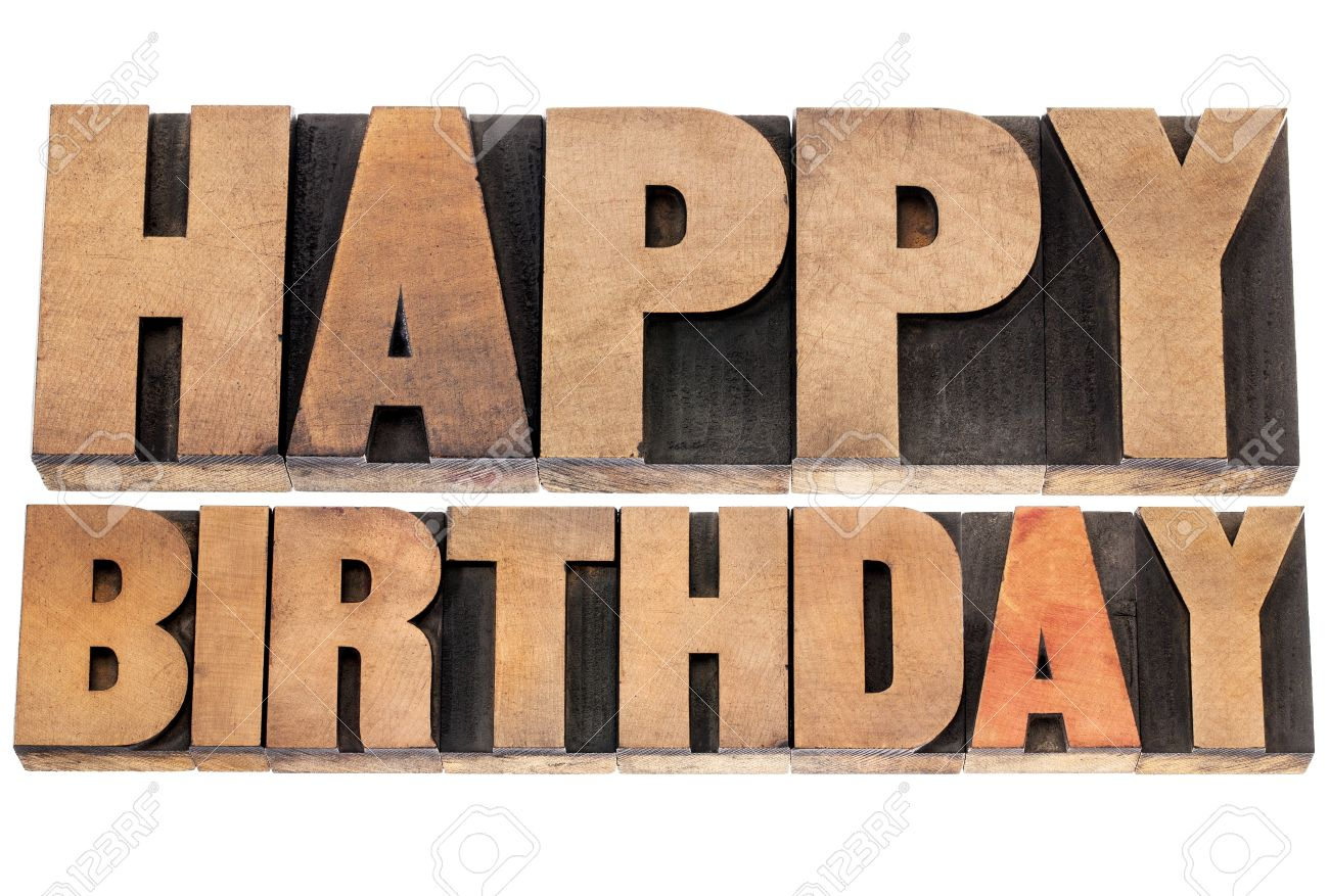 happy birthday wood ; 18286916-happy-birthday-isolated-text-in-letterpress-wood-type-printing-blocks