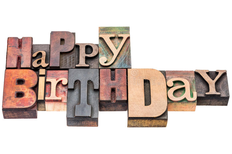 happy birthday wood ; happy-birthday-greeting-sign-wood-type-card-isolated-text-vintage-mixed-letterpress-55740311