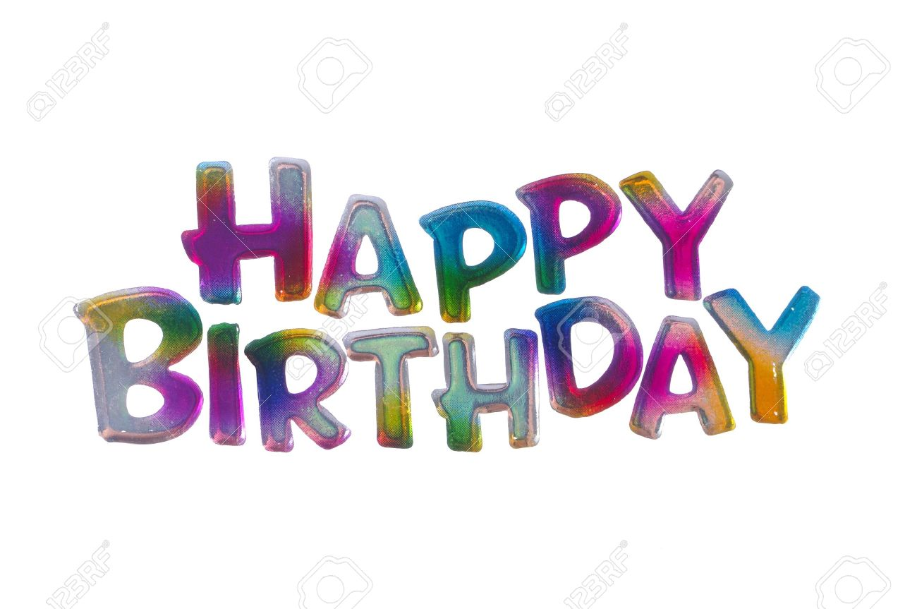 happy birthday words ; 15457462-coloful-happy-birthday-words-isolated-on-white-background