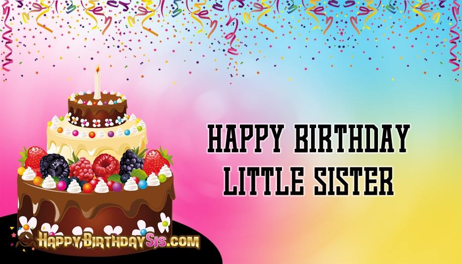 happy birthday younger sister ; happy-birthday-little-sister-52650-15449