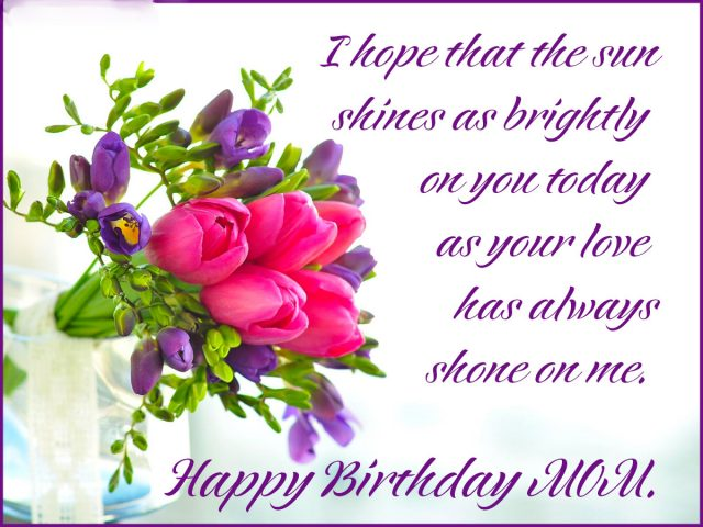 i want birthday wishes ; beautiful-Happy-Birthday-Wishes-for-Mom-with-Images-640x480