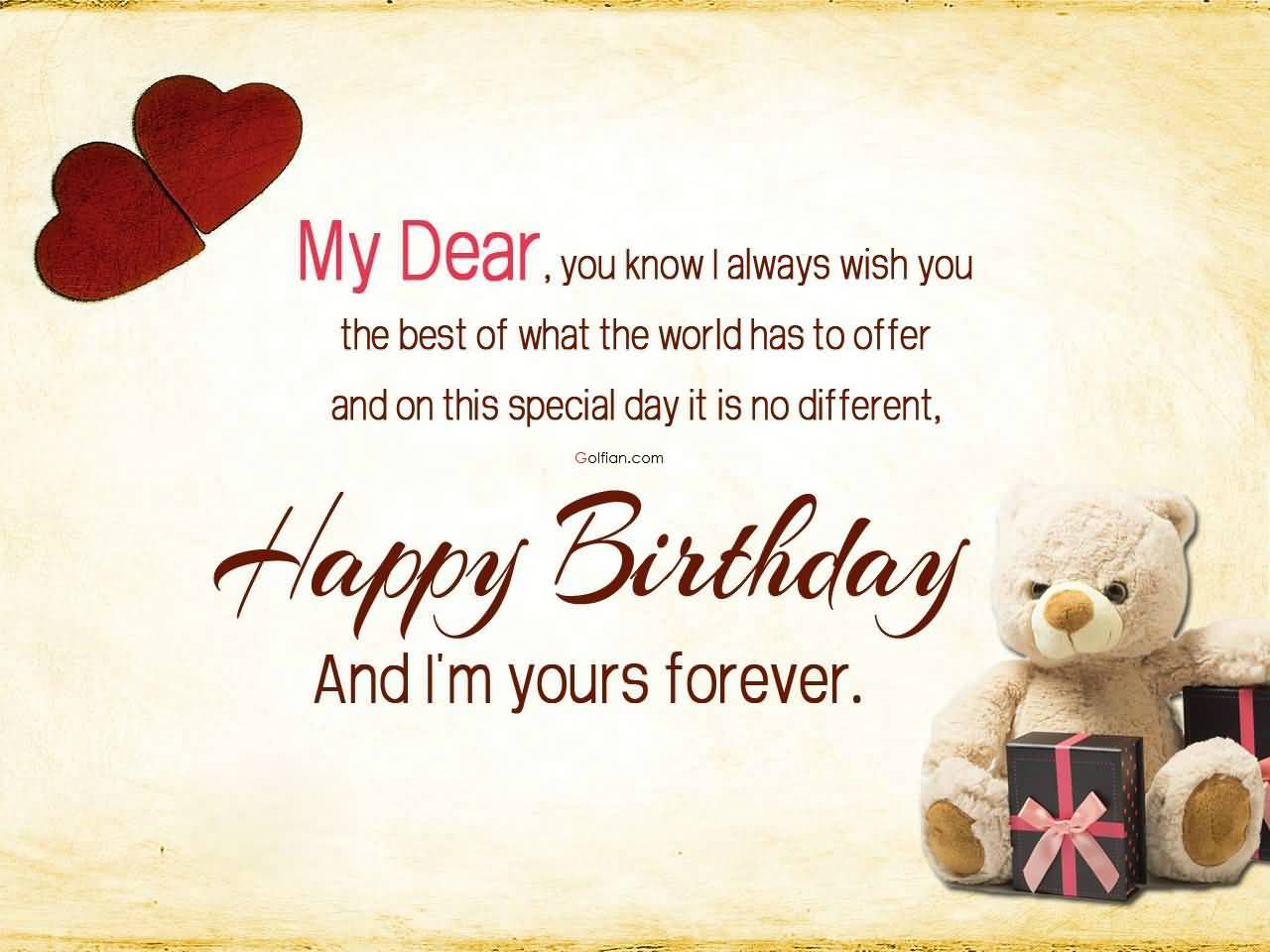 i wish you happy birthday quotes ; My-Dear-You-Know-I-Always-Wish-You-Happy-Birthday