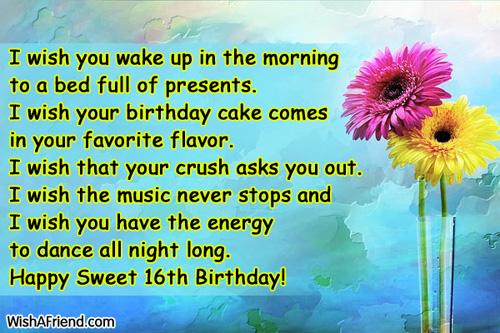 in your birthday i wish you ; 577-16th-birthday-wishes