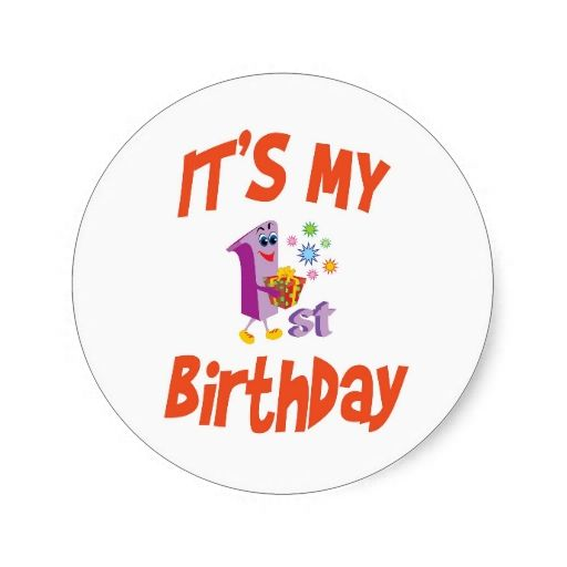 it's my birthday stickers ; 7a8c67400b7bacc34ce5d647cb0da5b2--st-birthdays-round-stickers