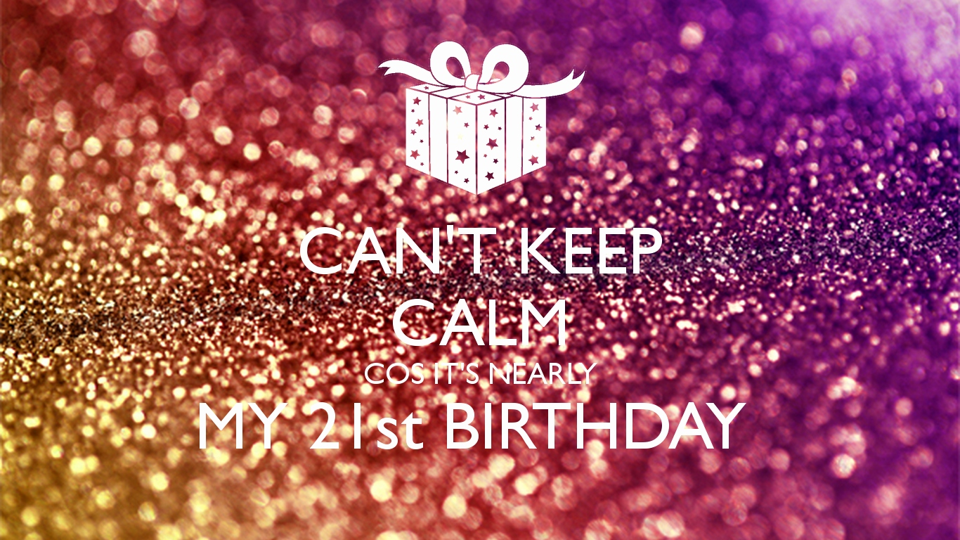 it's my birthday wallpaper ; its-my-21st-birthday-quotes-unique-my-birthday-wallpaper-wallpapersafari-of-its-my-21st-birthday-quotes