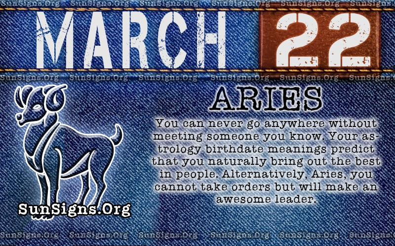 july 22 birthday sign ; march22