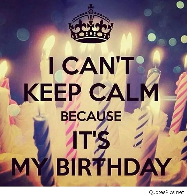 keep calm it's my birthday month wallpaper ; 195813-I-Cant-Keep-Calm-Its-My-Birthday