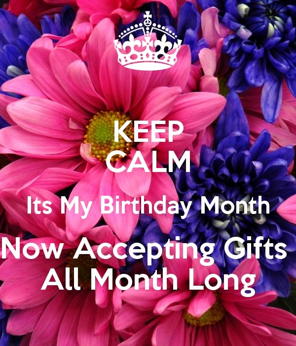 keep calm it's my birthday month wallpaper ; quotes-on-my-birthday-celebrations-elegant-best-25-birthday-month-quotes-ideas-on-pinterest-of-quotes-on-my-birthday-celebrations