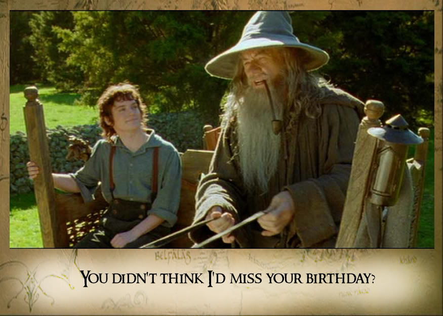 lord of the rings happy birthday ; MeCaf9l