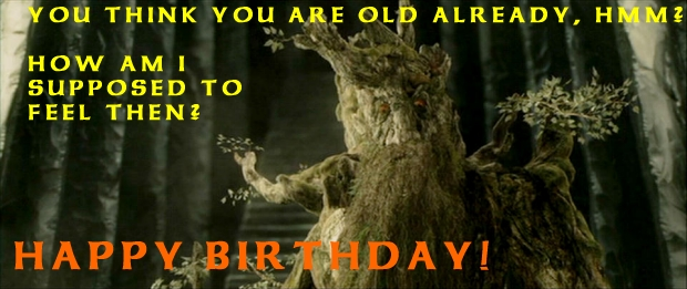 lord of the rings happy birthday ; prev_treebeard