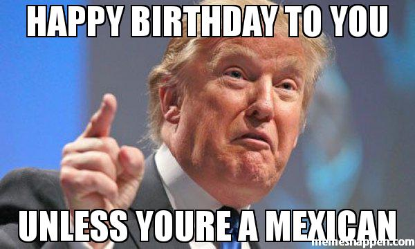mexican happy birthday meme ; d70072a5039375570066447d1d968833