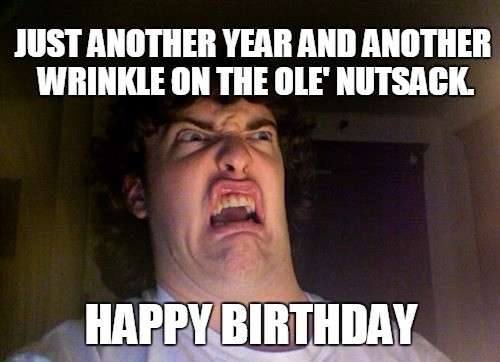 offensive happy birthday ; oh_no_guy_inappropriate_birthday_meme1