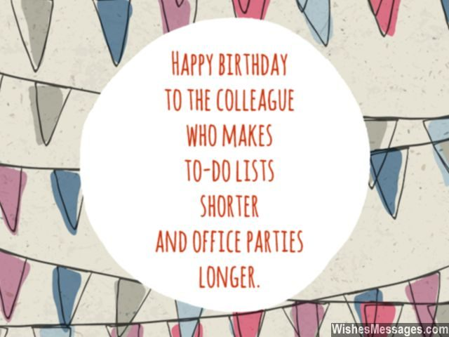 office birthday card messages ; Birthday-wishes-for-colleagues-office-parties-longer-greeting-card-640x480