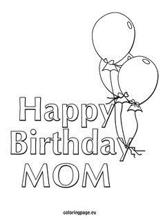 printable coloring birthday cards for mom ; 810cba44d7c40c1bae9d19897dc9336c--happy-birthday-mom-coloring-sheets