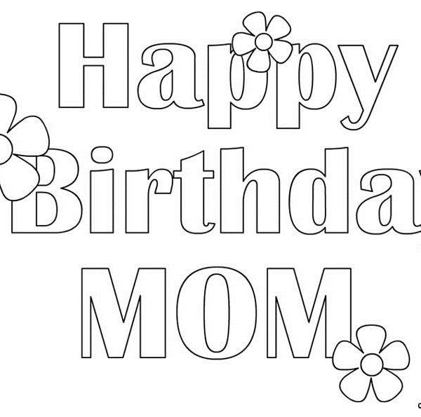 printable coloring birthday cards for mom ; happy-birthday-mom-free-coloring-page-kid-crafts-pinterest-intended-for-printable-coloring-birthday-cards-for-mom-600x595