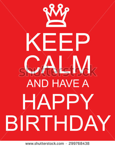 red happy birthday sign ; stock-photo-keep-calm-and-have-a-happy-birthday-red-sign-with-crown-making-a-great-concept-299768438